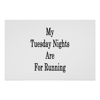 私の火曜の夜は走ることのためです ポスター