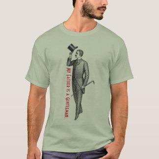 私の父は紳士です Tシャツ