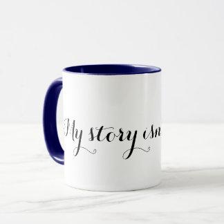 私の物語はまだ終わりませんでした; マグカップ