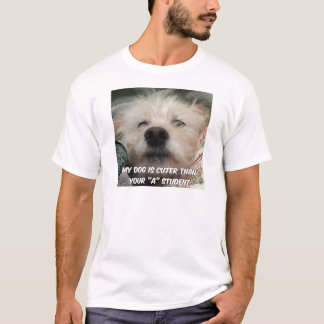 私の犬はあなたのよりかわいいです学生 Tシャツ