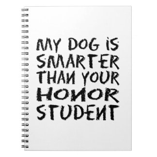 私の犬はあなたの名誉学生より頭が切れるです ノートブック