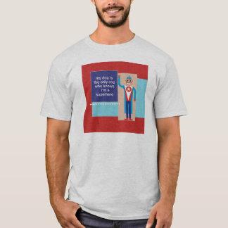 私の犬は私がスーパーヒーローのTシャツであることを知っています Tシャツ