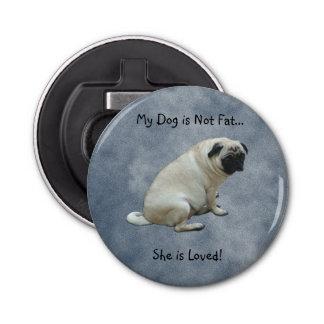 私の犬は脂肪質のパグではないです 栓抜き
