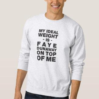 私の理想的な重量… スウェットシャツ