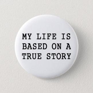 私の生命は本当です 5.7CM 丸型バッジ