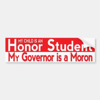 私の知事は愚か者です バンパーステッカー