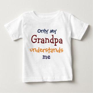 私の祖父だけ私の子供のTシャツ言うことがわかります ベビーTシャツ