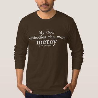 私の神は単語の慈悲を具体化します Tシャツ
