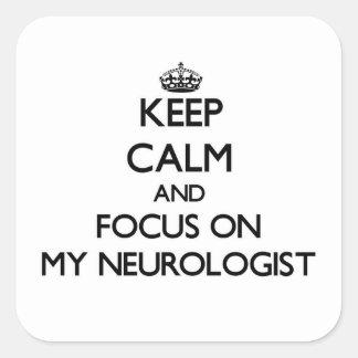私の神経学者の平静そして焦点を保って下さい スクエアシール