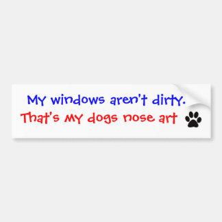 私の窓は汚れていません。 バンパーステッカー… バンパーステッカー