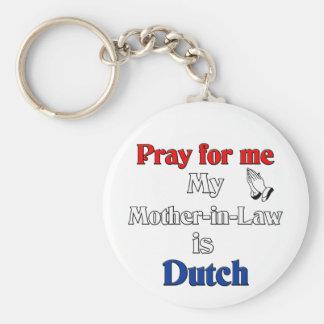私の義母によってがオランダ語である私のために祈って下さい キーホルダー