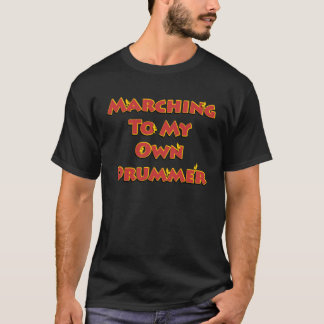 私の自身のドラマーのTシャツへの行進 Tシャツ