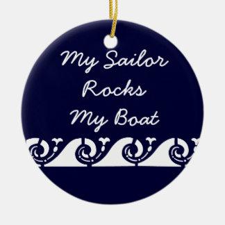 私の船員は私のボートを揺すります セラミックオーナメント