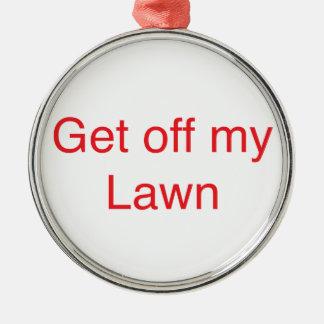 私の芝生を離れて得て下さい メタルオーナメント