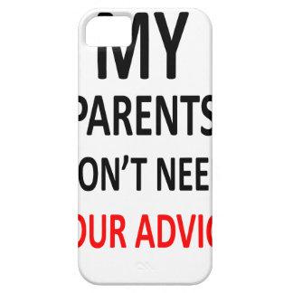 私の親はあなたのアドバイスを必要としません iPhone SE/5/5s ケース