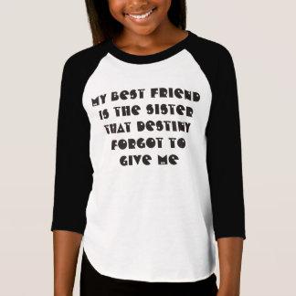 私の親友は私の姉妹3/4の袖のワイシャツです Tシャツ
