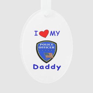 私の警察のお父さんを愛して下さい オーナメント