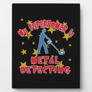 私の超出力は金属の検出です フォトプラーク