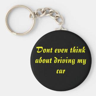 私の車の運転について考えないで下さい キーホルダー