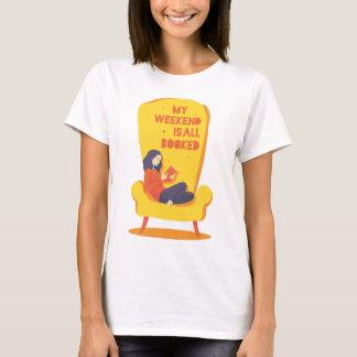 私の週末は予約されるすべて-おもしろいのワイシャツです Tシャツ