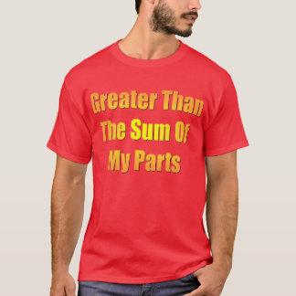 私の部品の合計より素晴らしい Tシャツ