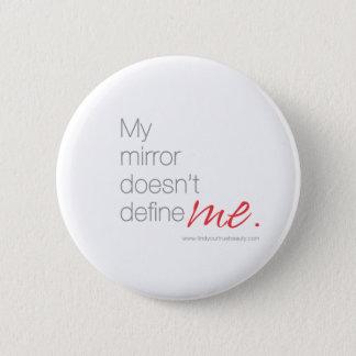 私の鏡は私を定義しません 缶バッジ