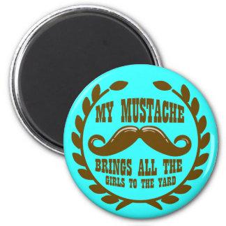 私の髭はヤードに女の子全員を連れて来ます マグネット