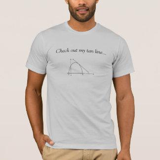 私の黄褐色のラインを…点検して下さい Tシャツ