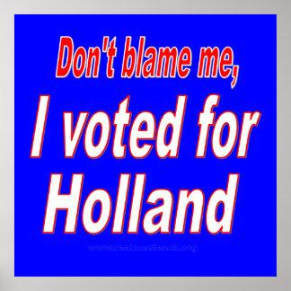 私の、私投票しましたオランダのために責任にしないで下さい ポスター