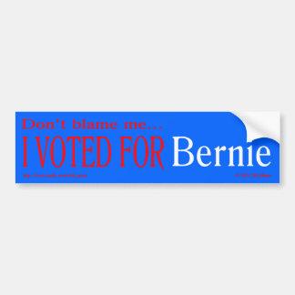 """""""私の、私投票しましたベルニーのために""""のbumprのステッカー責任にしないで下さい バンパーステッカー"""
