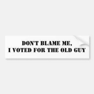 私の、私投票しました古い人のために責任にしないで下さい バンパーステッカー