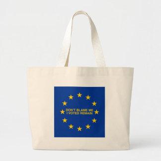 私の、私投票しましたRemainのために責任にしないで下さい ラージトートバッグ