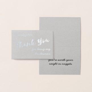私のBridesmanホイルカードがあることをありがとう 箔カード