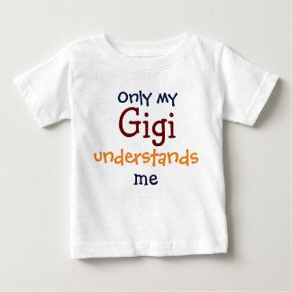 私のGigiだけ私の子供のTシャツ言うことがわかります ベビーTシャツ