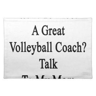 私のMに素晴らしいバレーボールのコーチの話に会いたいと思って下さい ランチョンマット