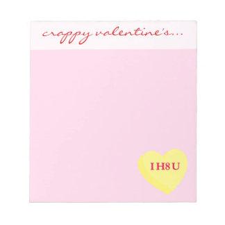私はあなたおよびバレンタインデーを憎みますも ノートパッド