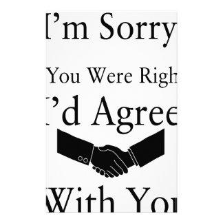 私はあなたと正しかったら残念、私一致しますです。 便箋