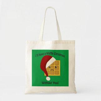 私はあなたなしでワッフルのクリスマスを有します トートバッグ
