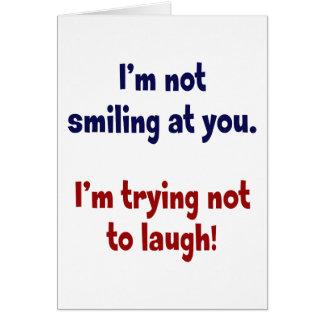 私はあなたに微笑していません カード