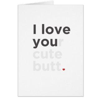 私はあなたのかわいいお尻のおもしろカードを愛します カード