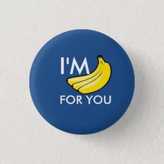 私はあなたのためのバナナです 3.2CM 丸型バッジ