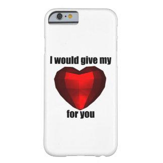私はあなたのための私のハートを与えます BARELY THERE iPhone 6 ケース