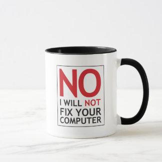 私はあなたのコンピュータを修理しません マグカップ
