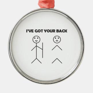 私はあなたのバック棒の人を持っています メタルオーナメント