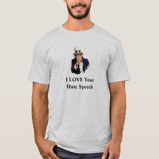 私はあなたのヘイトスピーチを愛します Tシャツ