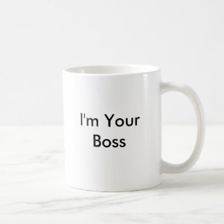 私はあなたのボスです コーヒーマグカップ