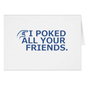 私はあなたの友人を突きました カード