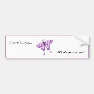 私はあなたの弁解はである何ループスを…経験しますか。 バンパーステッカー