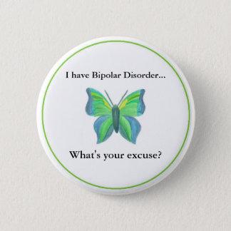 私はあなたの弁解はである何双極性障害を…有しますか。 5.7CM 丸型バッジ