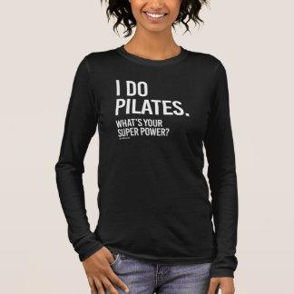 私はあなたの極度のパワー女の子Fiはします-である   何Pilatesをか 長袖Tシャツ